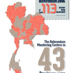 No Freedom, No Fairness: Running a Campaign at the Expense of Your Freedom A review of violations of human rights prior to the Constitutional Referendum in Thailand