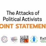 The Attacks of Political Activists Joint Statement